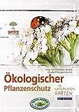 Ökologischer Pflanzenschutz: im naturnahen Garten (avBuch...