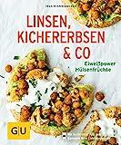Linsen, Kichererbsen & Co.: Eiweißpower Hülsenfrüchte (GU...